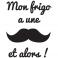 Sticker Mon frigo a une moustache  - stickers frigo & stickers muraux - fanastick.com
