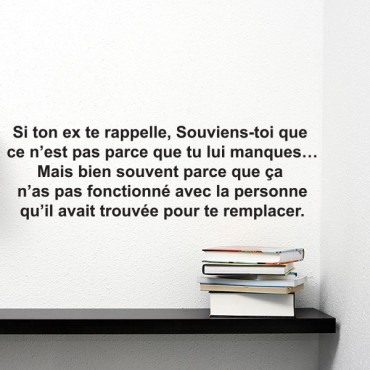 Sticker Si ton ex te rappelle, Souviens-toi  - stickers citations & stickers muraux - fanastick.com