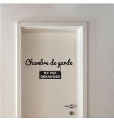 Sticker Chambre de garde