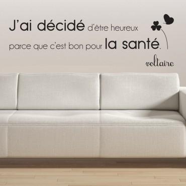 Sticker J'ai décidé d'être heureux...Voltaire - stickers citations & stickers muraux - fanastick.com