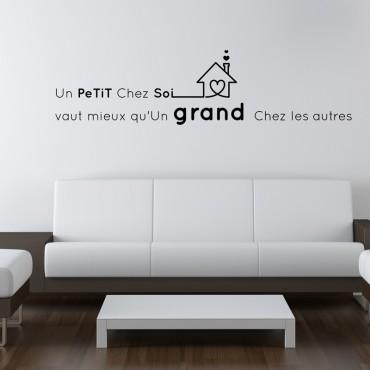 Sticker Un petit chez soi vaut mieux... - stickers citations & stickers muraux - fanastick.com