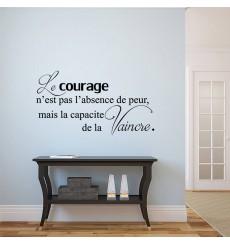 Sticker Le courage est la capacité...
