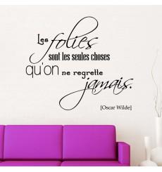 Sticker Les folies sont...- Oscar Wilde