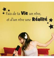 Sticker Fais de ta vie un rêve, et de ce rêve une réalité.