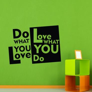 Sticker Do what you love - stickers citations & stickers muraux - fanastick.com