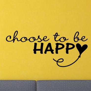 Sticker Choisissez d'être heureux - stickers citations & stickers muraux - fanastick.com