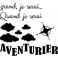 Sticker Quand je serai grand, je serai aventurier - stickers chambre garçon & stickers enfant - fanastick.com
