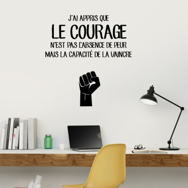 Sticker J'ai appris que le courage... - stickers citations & stickers muraux - fanastick.com