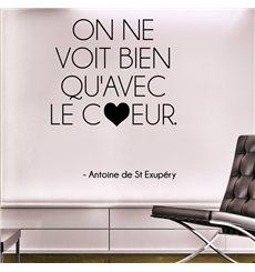Sticker On ne voit bien qu'avec le COEUR... Antoine de St Exupéry