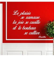 Sticker citation le plaisir, la joie, le bonheur - Bouddha