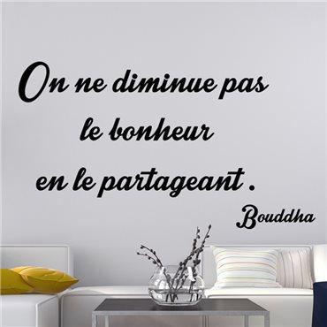 Sticker citation On ne diminue pas le bonheur - Bouddha - import1804 & stickers muraux - fanastick.com
