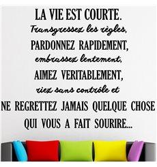 Sticker citation La vie est courte...
