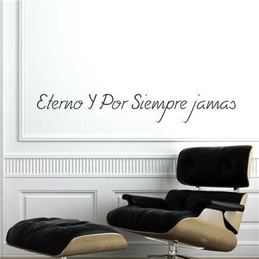 Sticker Eterno Y por siempre jamas - stickers citations & stickers muraux - fanastick.com