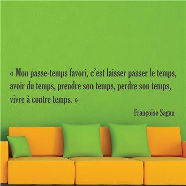 Sticker Françoise Sagan Mon passe temps - stickers citations & stickers muraux - fanastick.com
