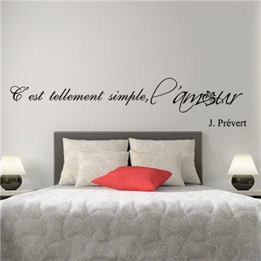 Sticker C'est tellement simple - J. Prévert - stickers citations & stickers muraux - fanastick.com
