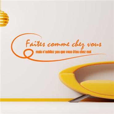 Sticker Faites comme chez vous - stickers citations & stickers muraux - fanastick.com