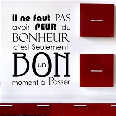 Sticker Il ne faut pas avoir peur du bonheur - stickers citations & stickers muraux - fanastick.com