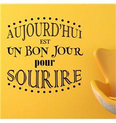 Sticker Aujourd'hui est un bon jour pour sourire