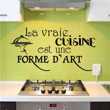 Sticker La vraie cuisine est une forme d'art - stickers cuisine & stickers muraux - fanastick.com