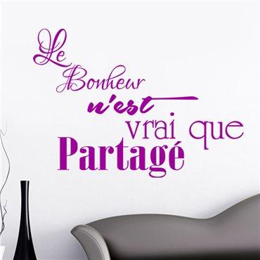 Sticker Le bonheur n'est vrai que partagé - stickers citations & stickers muraux - fanastick.com