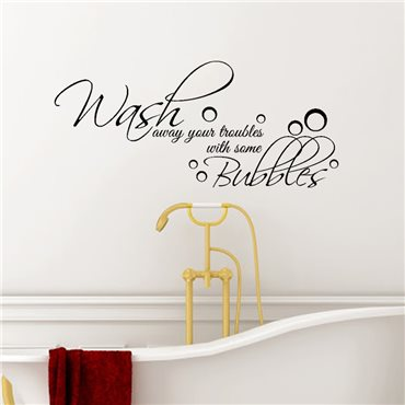 Sticker Wash away your troubles with same Bubbles - stickers salle de bain & stickers muraux - fanastick.com