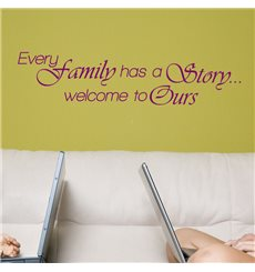 Sticker Every family has a story... welcome to ours
