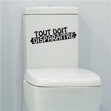 Sticker Tout doit disparaître - stickers wc & stickers toilette - fanastick.com