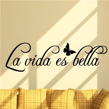 Sticker Citation Espagnol - La vida es bella - stickers citations & stickers muraux - fanastick.com
