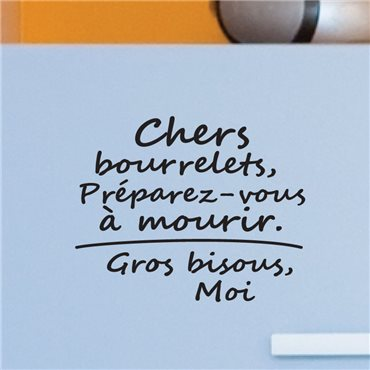 Sticker Chers bourrelets,preparez-vous - stickers citations & stickers muraux - fanastick.com
