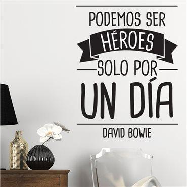 Sticker Podemos ser héroes… David Bowie - stickers citations & stickers muraux - fanastick.com