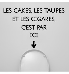 "Sticker citation:""les cakes, les taupe..."""
